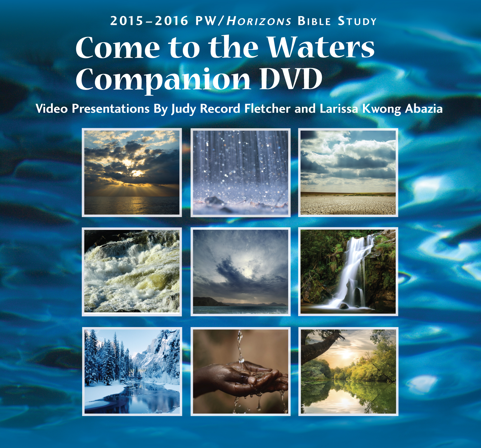 Come to the Waters Companion DVD