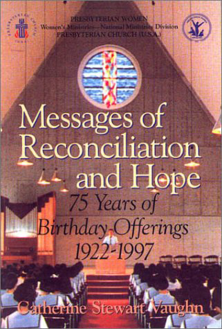 Messages of Reconciliation and Hope