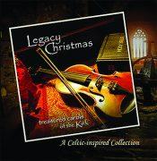 <i>Legacy Christmas: Treasured Carols of the Kirk</i> - Music CD