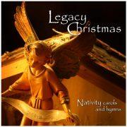 <i>Legacy Christmas: Nativity Carols and Hymns</i> - Music CD