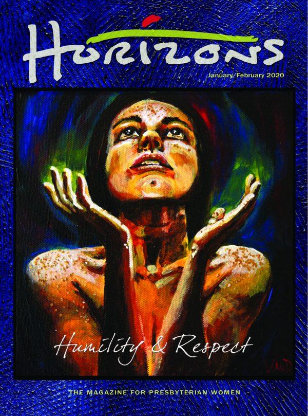 HZN20200 Jan Feb 2020 Horizons: Humility & Respect