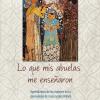 What My Grandmothers Taught Me - Edición en español